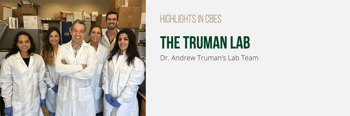 Dr. Andrew Truman's Lab Team